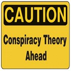 conspiracy-theory-caution_0 copy